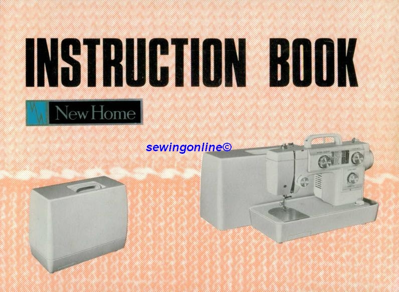 New Home Sewing Machine Instruction Manuals Immediate